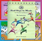 First Steps In Music For Preschool And Beyond Package